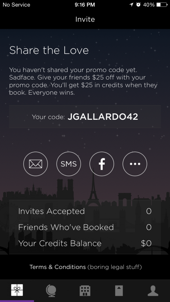"Want to try out this app?  Use my promo code ""JGALLARDO42"" and you can get $25 off your first booking."
